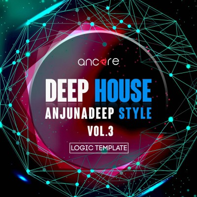 Deep House Logic Pro Template (Anjunadeep Style) Vol.3