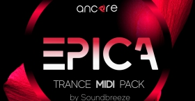 EPICA 2 UPLIFTING TRANCE MIDI PACK (BY SOUNDBREEZE)