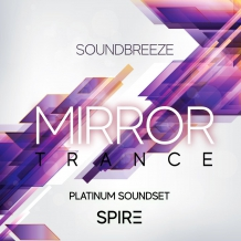 MIRROR Trance Soundset For Spire