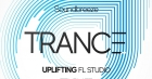 Soundbreeze Uplifting Trance FL Studio Template