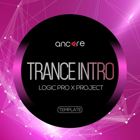 Trance Intro Logic Pro X Template
